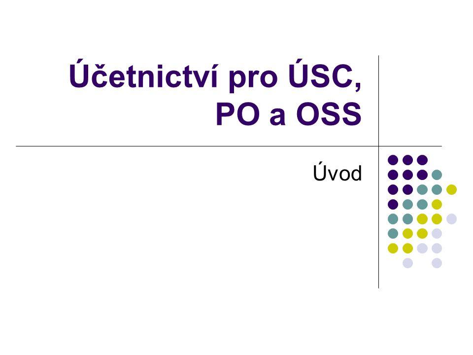 Účetnictví pro ÚSC, PO a OSS