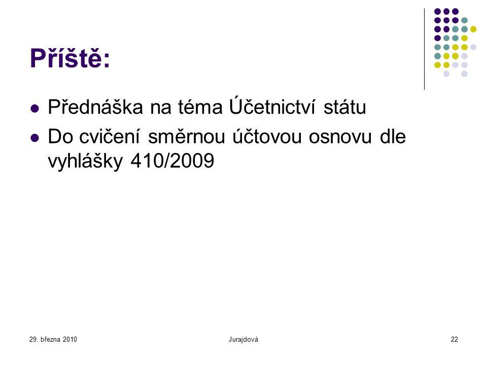 Příště: Přednáška na téma Účetnictví státu