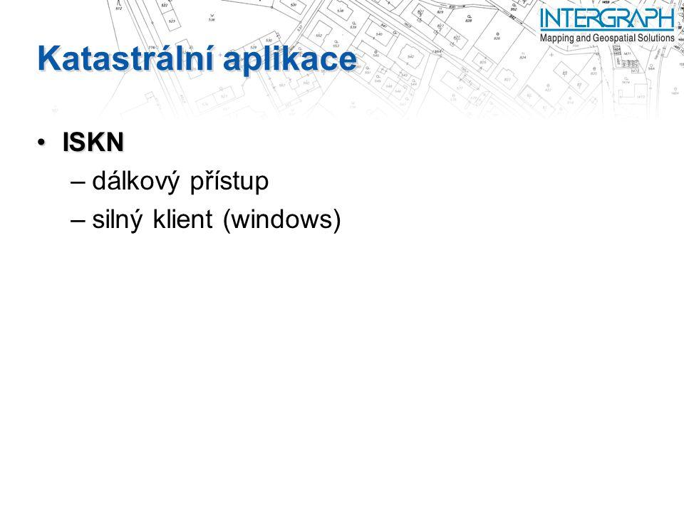Katastrální aplikace ISKN dálkový přístup silný klient (windows)