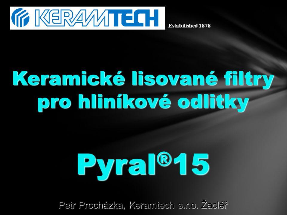 Pyral®15 Keramické lisované filtry pro hliníkové odlitky