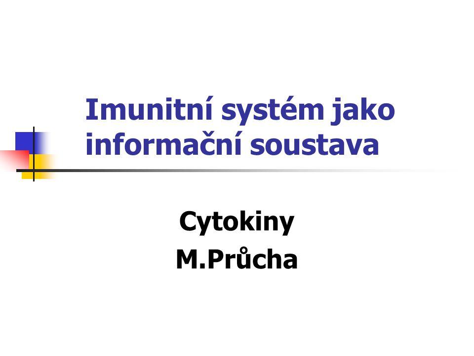 Imunitní systém jako informační soustava