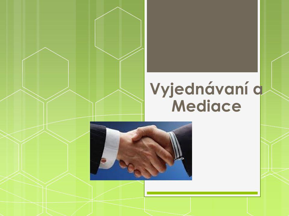 Vyjednávaní a Mediace