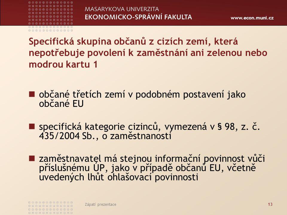 občané třetích zemí v podobném postavení jako občané EU