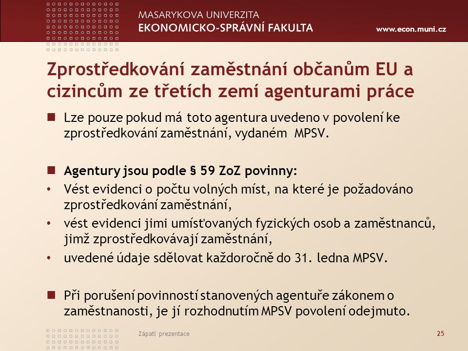 Zprostředkování zaměstnání občanům EU a cizincům ze třetích zemí agenturami práce
