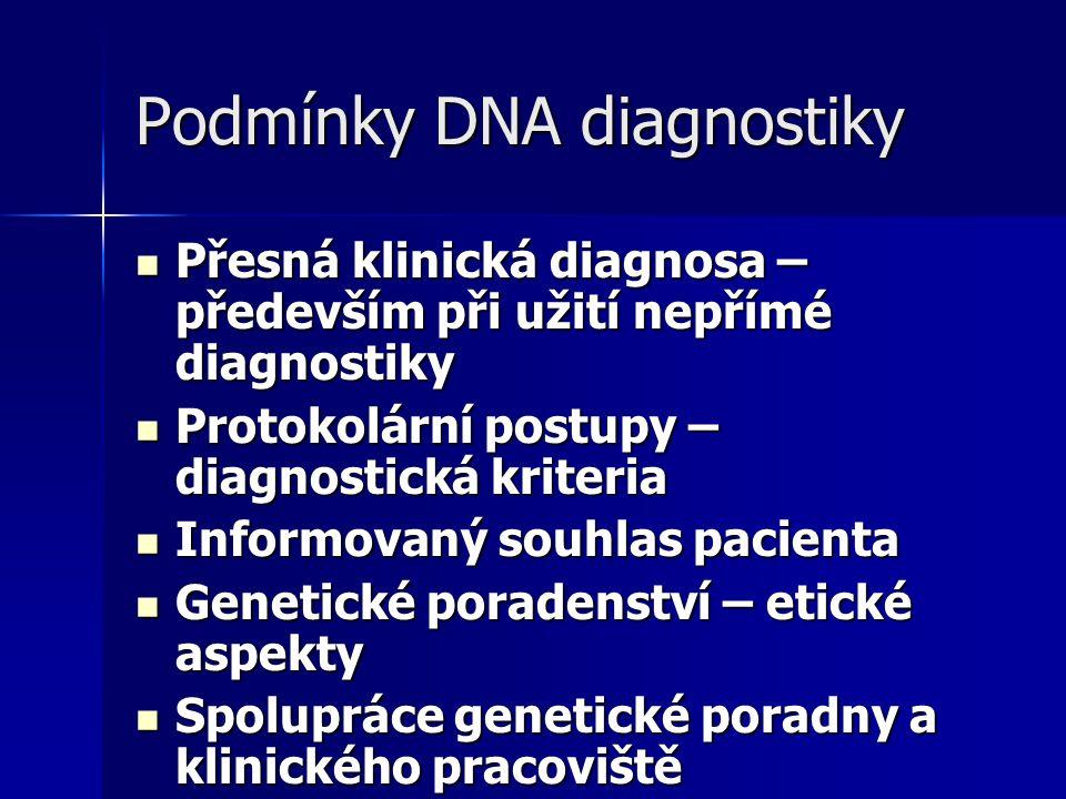 Podmínky DNA diagnostiky