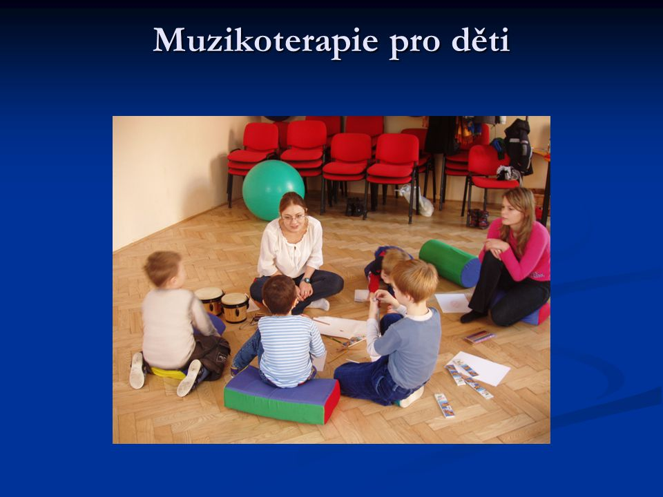 Muzikoterapie pro děti