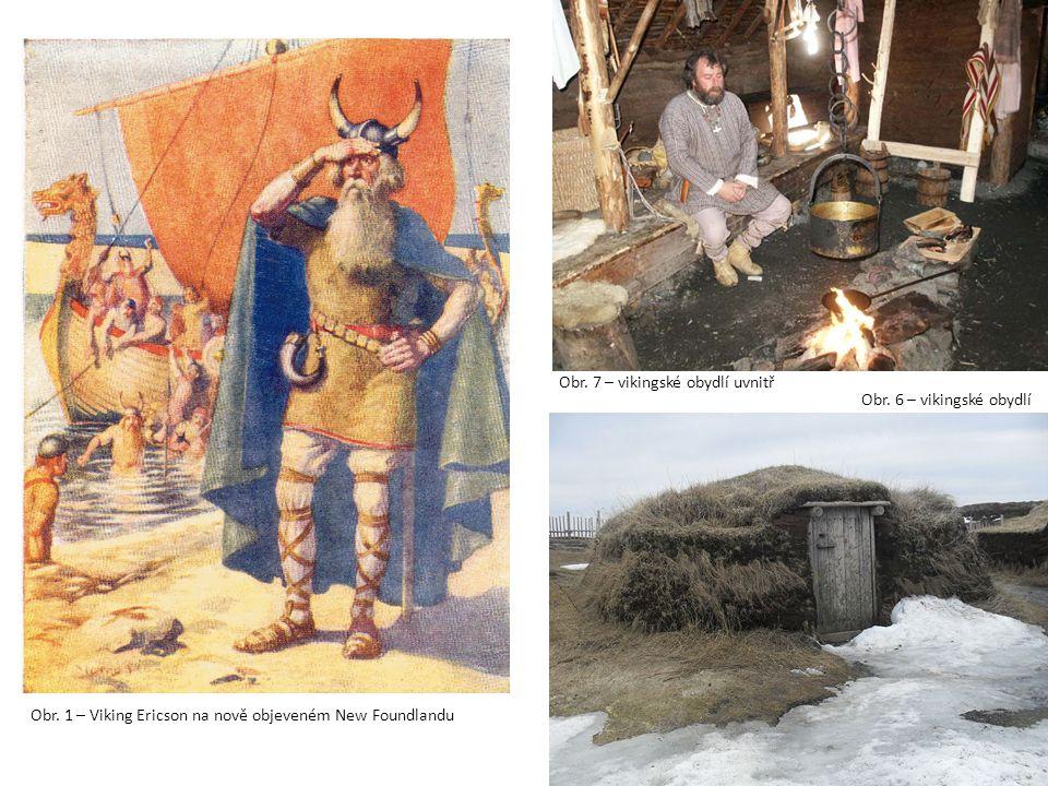 Obr. 7 – vikingské obydlí uvnitř