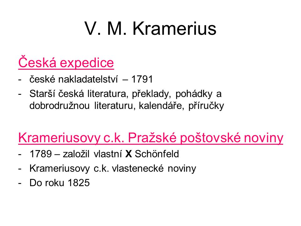 V. M. Kramerius Česká expedice