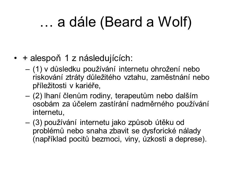 … a dále (Beard a Wolf) + alespoň 1 z následujících: