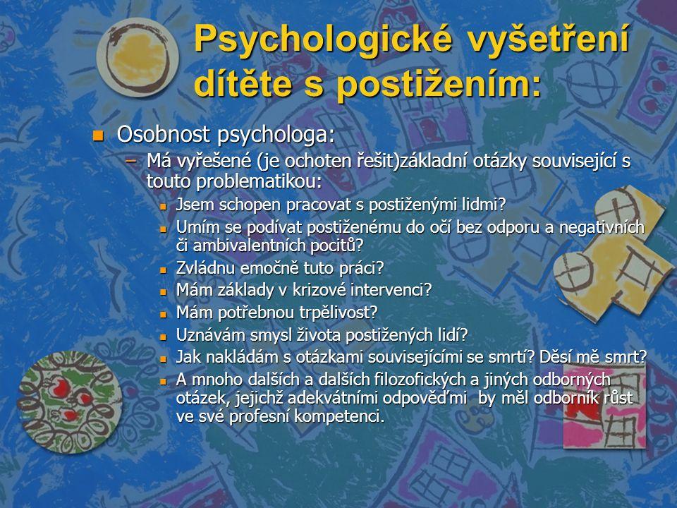 Psychologické vyšetření dítěte s postižením: