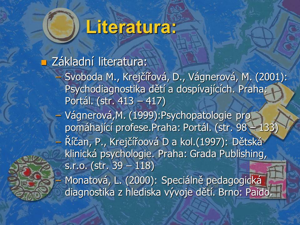 Literatura: Základní literatura: