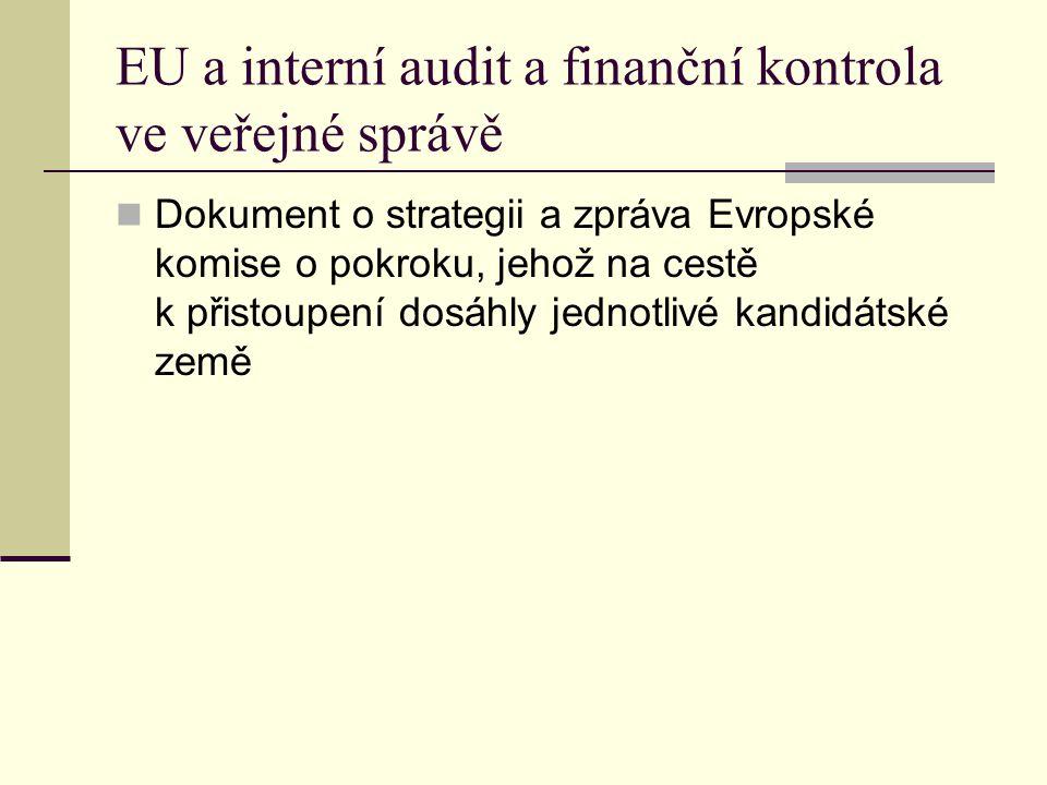 EU a interní audit a finanční kontrola ve veřejné správě
