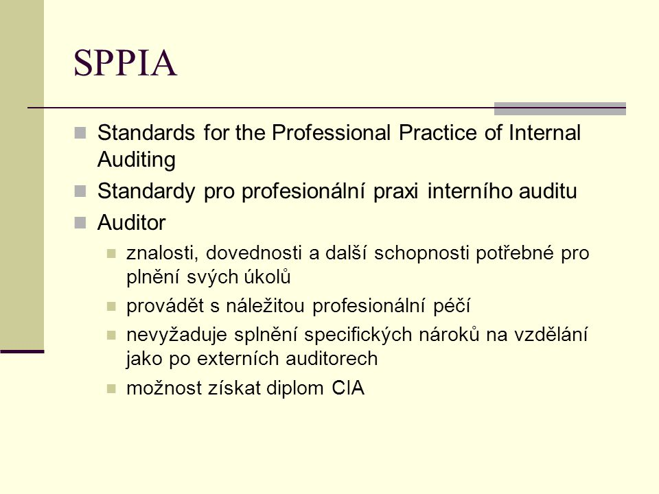 SPPIA Standards for the Professional Practice of Internal Auditing