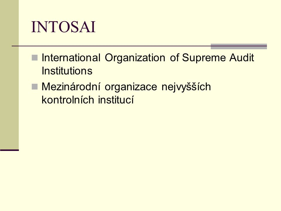 INTOSAI International Organization of Supreme Audit Institutions