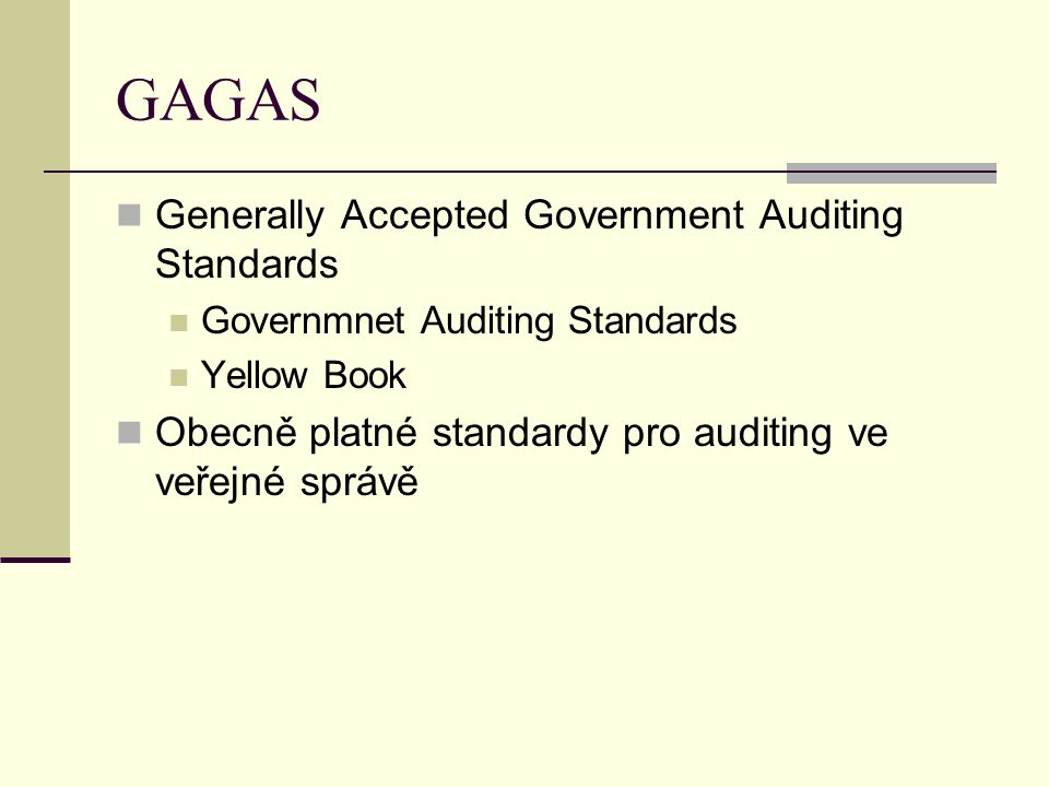 GAGAS Generally Accepted Government Auditing Standards