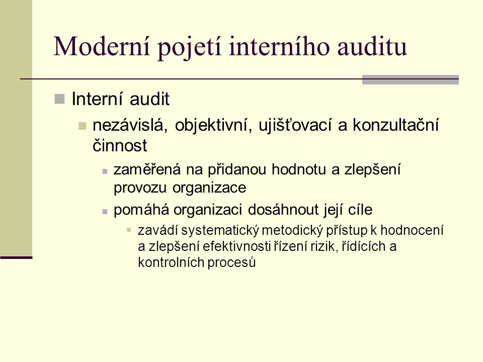 Moderní pojetí interního auditu