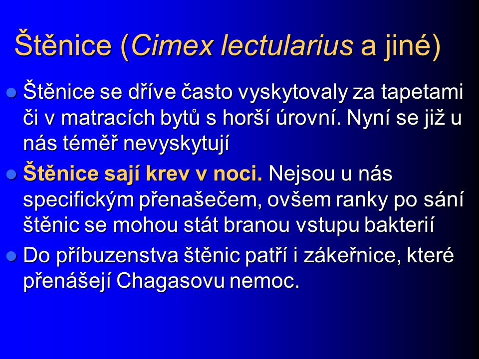Štěnice (Cimex lectularius a jiné)