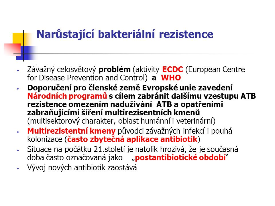 Narůstající bakteriální rezistence