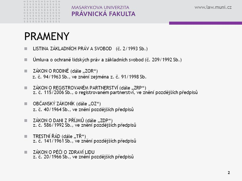 PRAMENY LISTINA ZÁKLADNÍCH PRÁV A SVOBOD (č. 2/1993 Sb.)