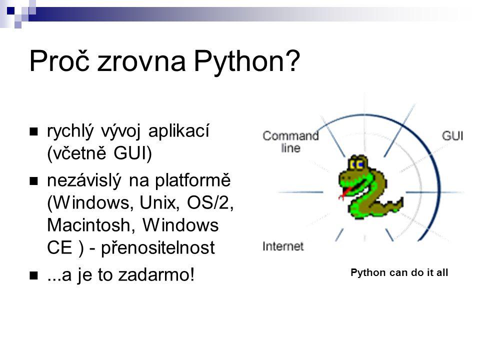 Proč zrovna Python rychlý vývoj aplikací (včetně GUI)