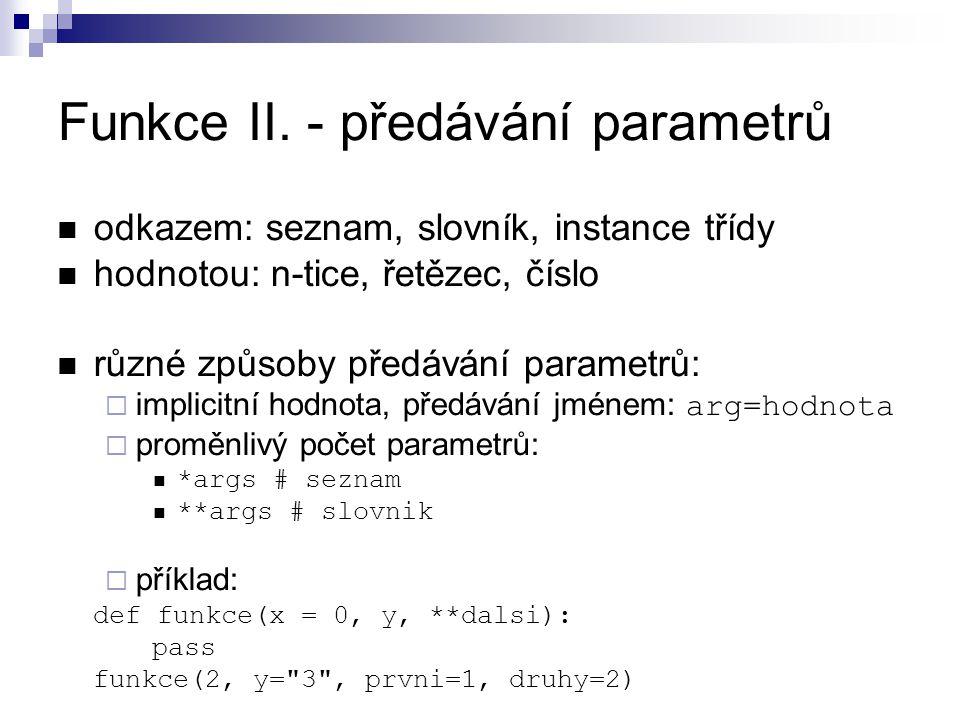 Funkce II. - předávání parametrů