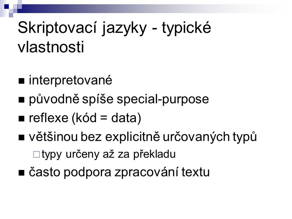 Skriptovací jazyky - typické vlastnosti
