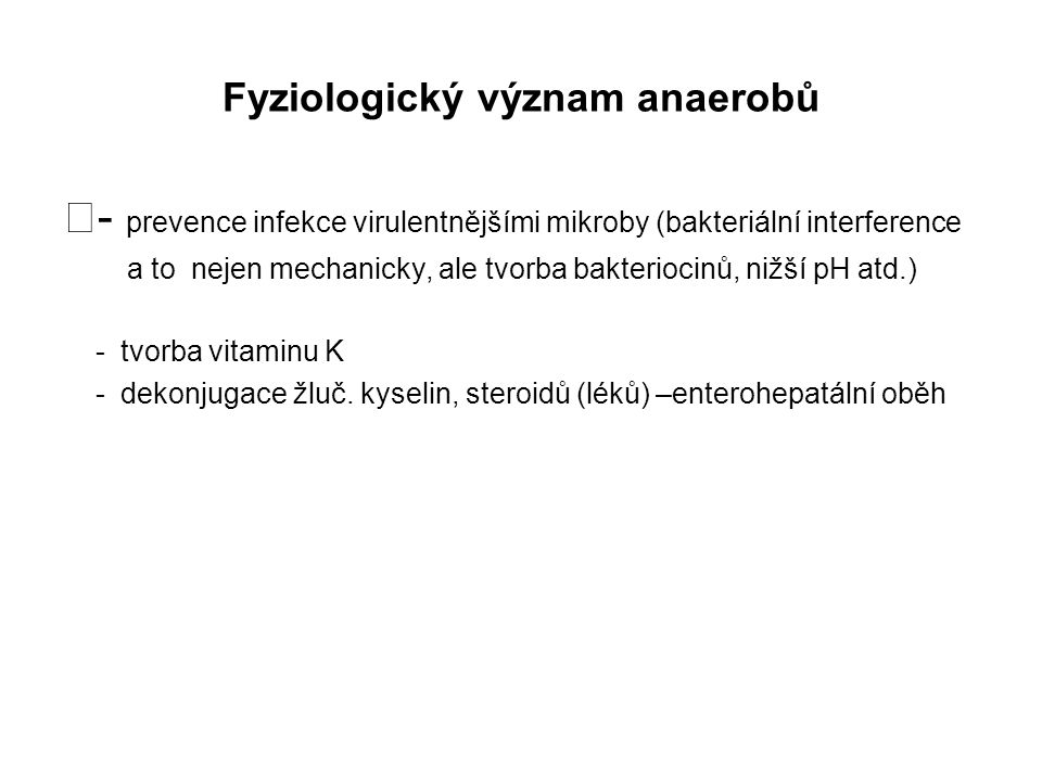 Fyziologický význam anaerobů