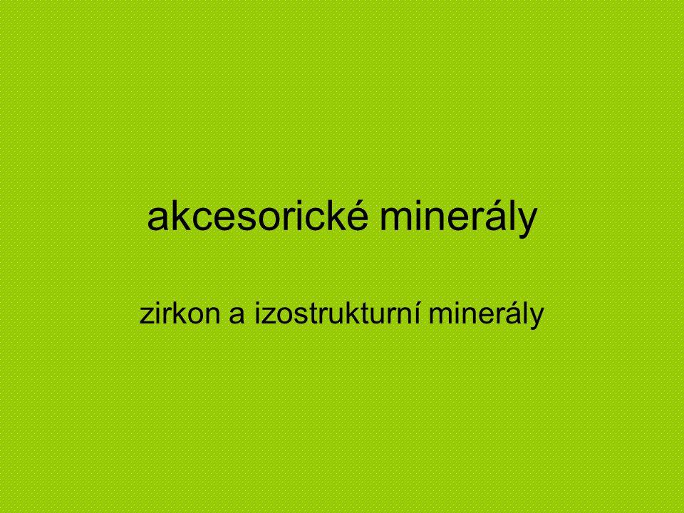 zirkon a izostrukturní minerály