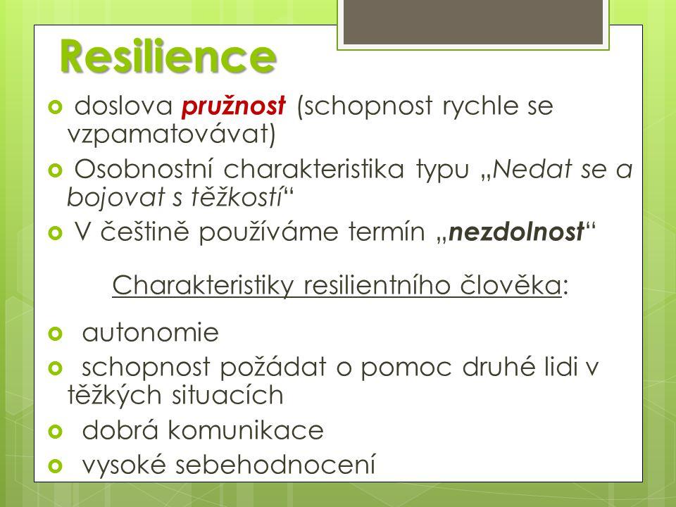 Charakteristiky resilientního člověka:
