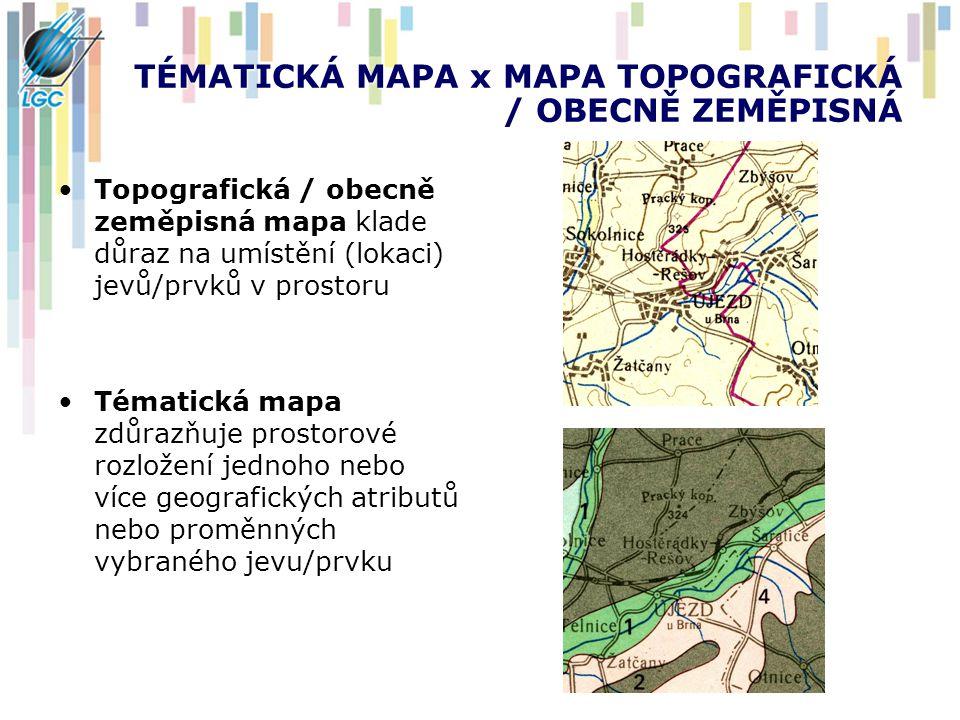 TÉMATICKÁ MAPA x MAPA TOPOGRAFICKÁ / OBECNĚ ZEMĚPISNÁ