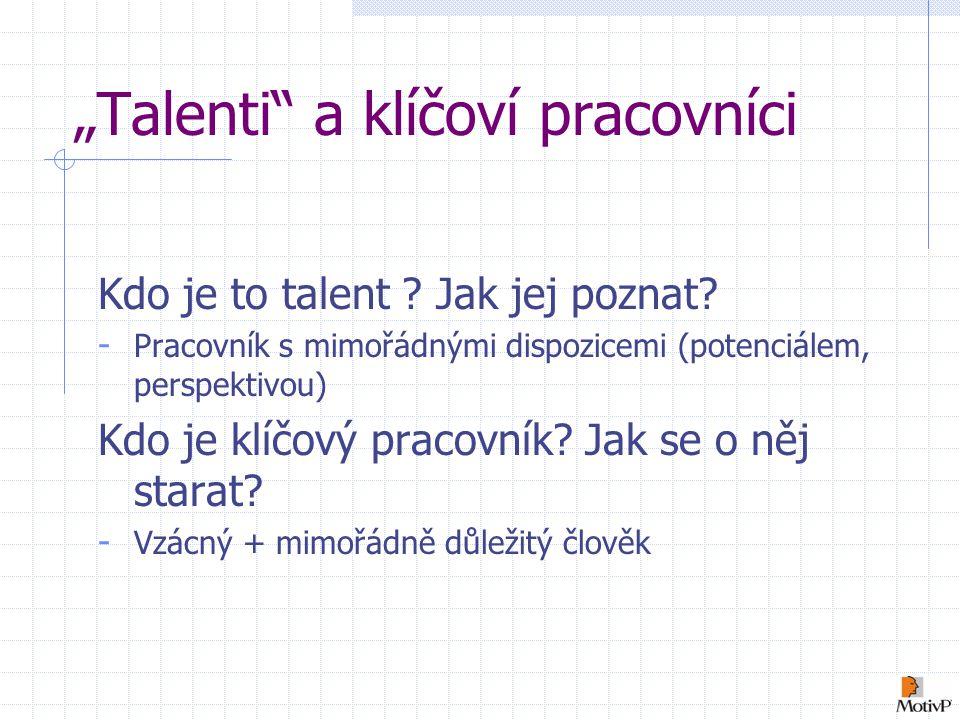 """""""Talenti a klíčoví pracovníci"""