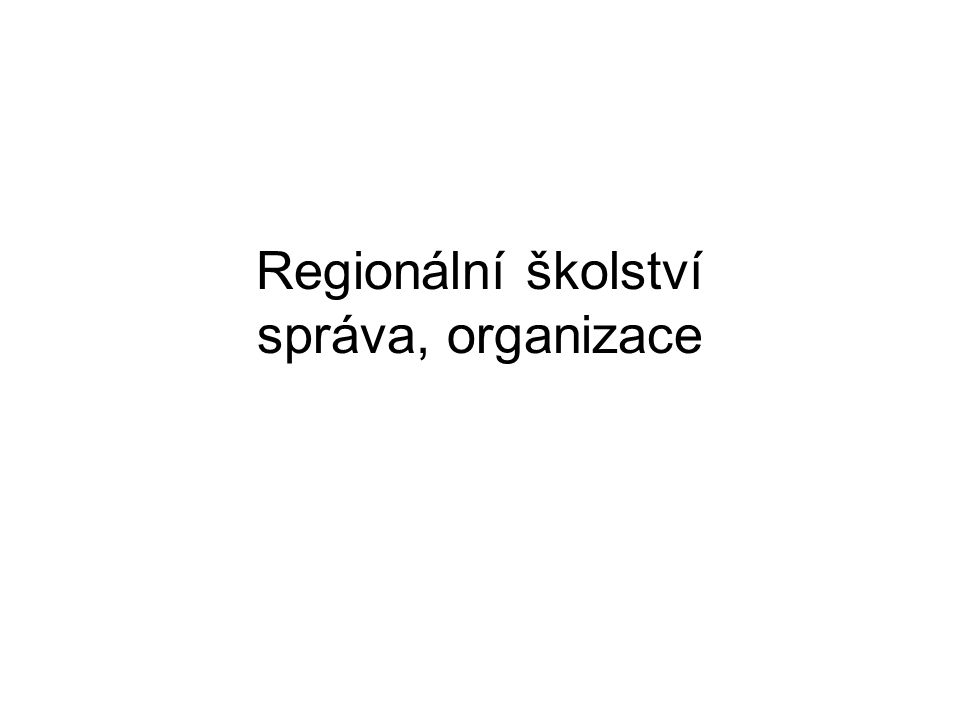 Regionální školství správa, organizace