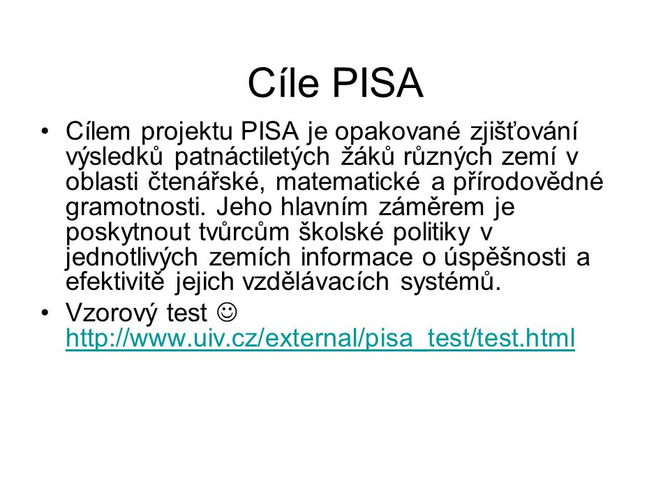 Cíle PISA