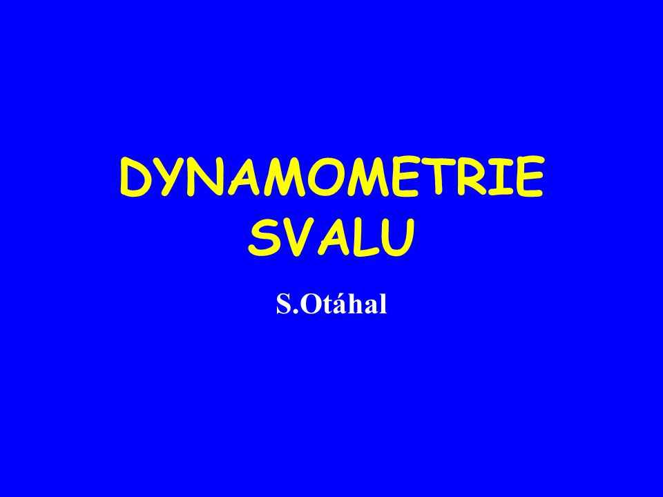 DYNAMOMETRIE SVALU S.Otáhal