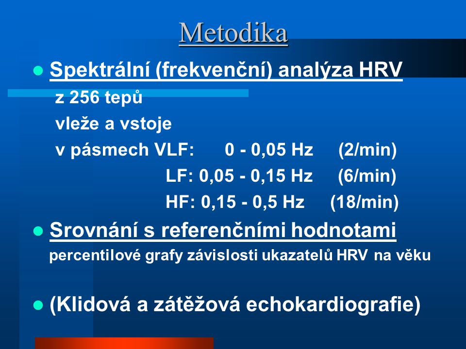 Metodika Spektrální (frekvenční) analýza HRV