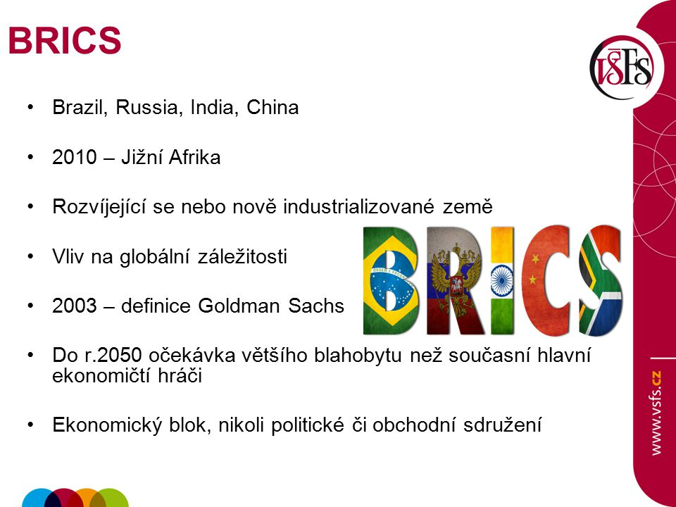 BRICS Brazil, Russia, India, China 2010 – Jižní Afrika