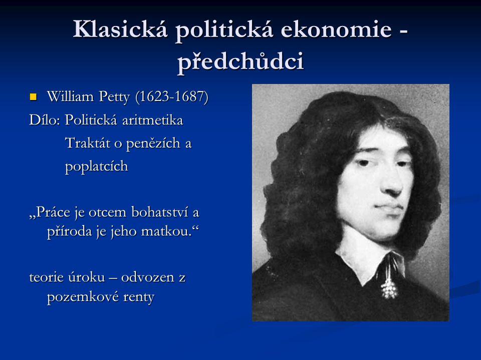 Klasická politická ekonomie - předchůdci