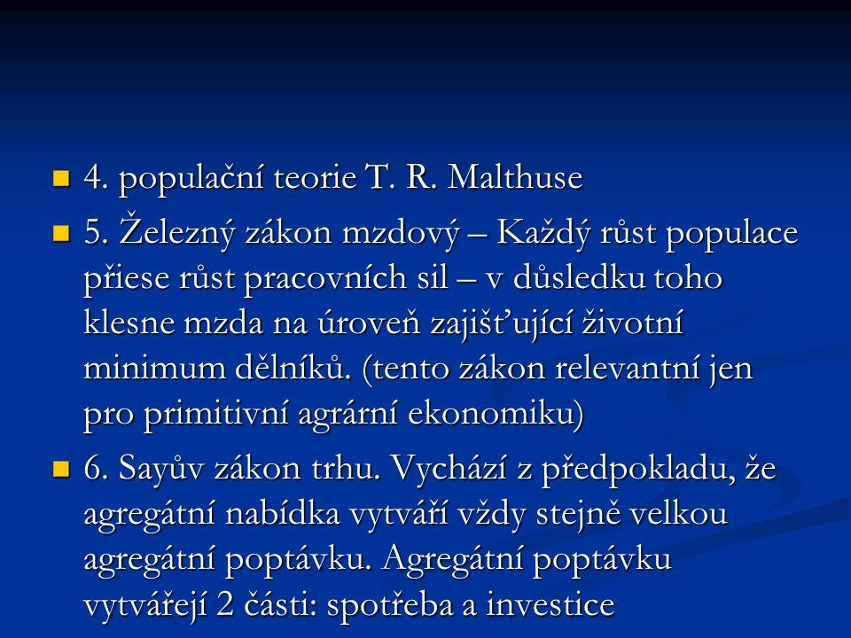 4. populační teorie T. R. Malthuse