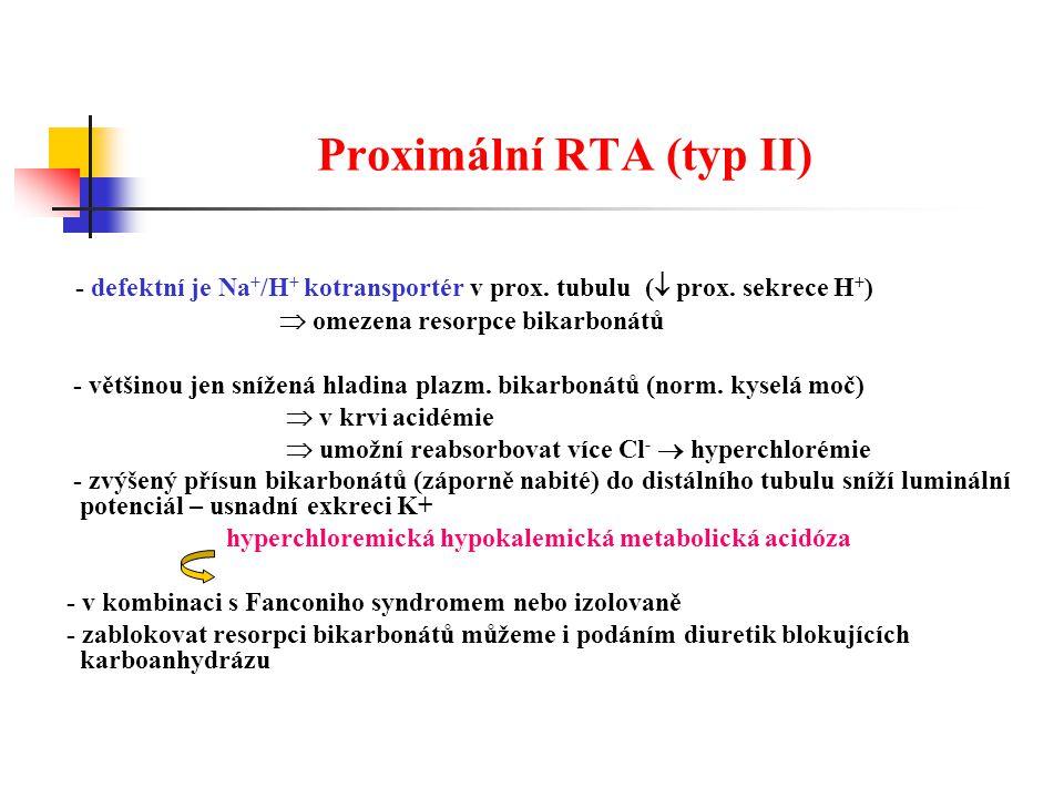 Proximální RTA (typ II)
