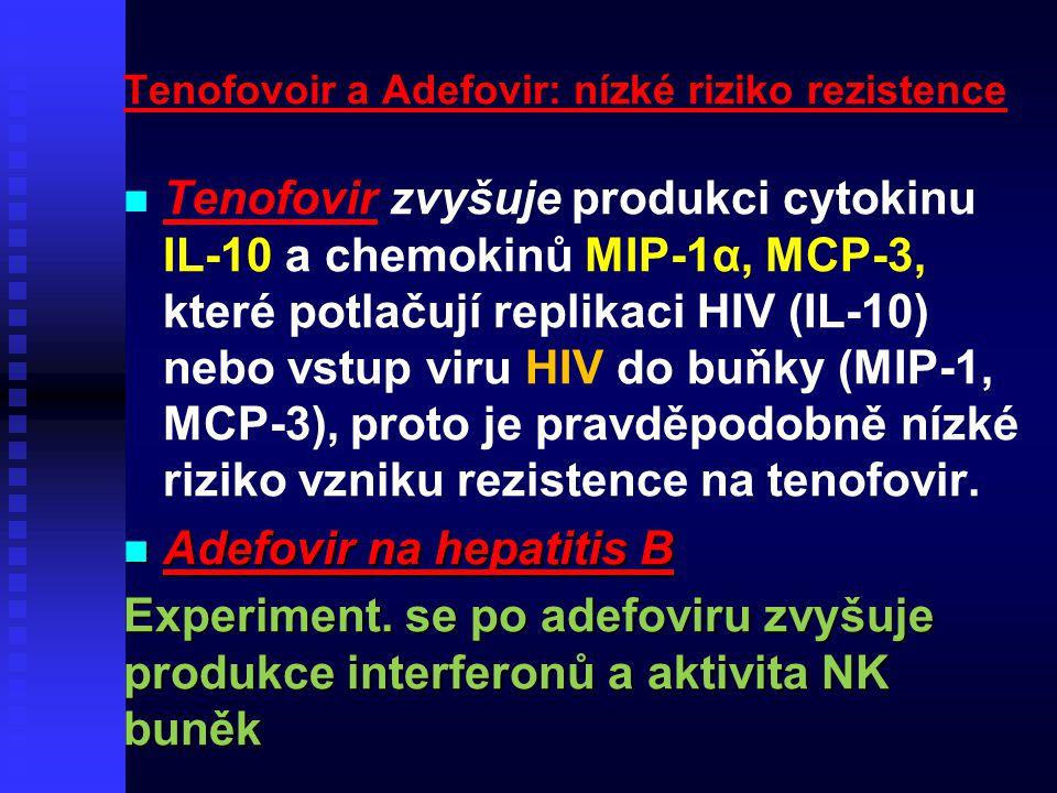 Tenofovoir a Adefovir: nízké riziko rezistence