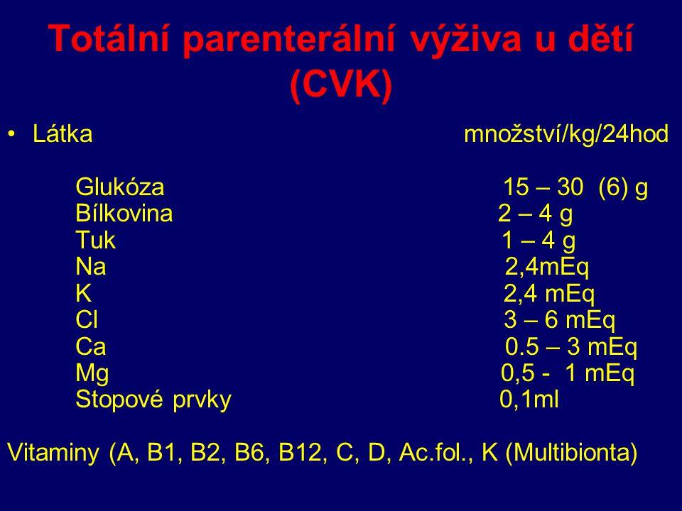 Totální parenterální výživa u dětí (CVK)