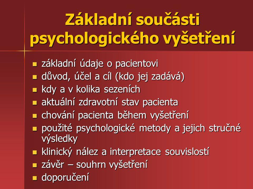 Základní součásti psychologického vyšetření
