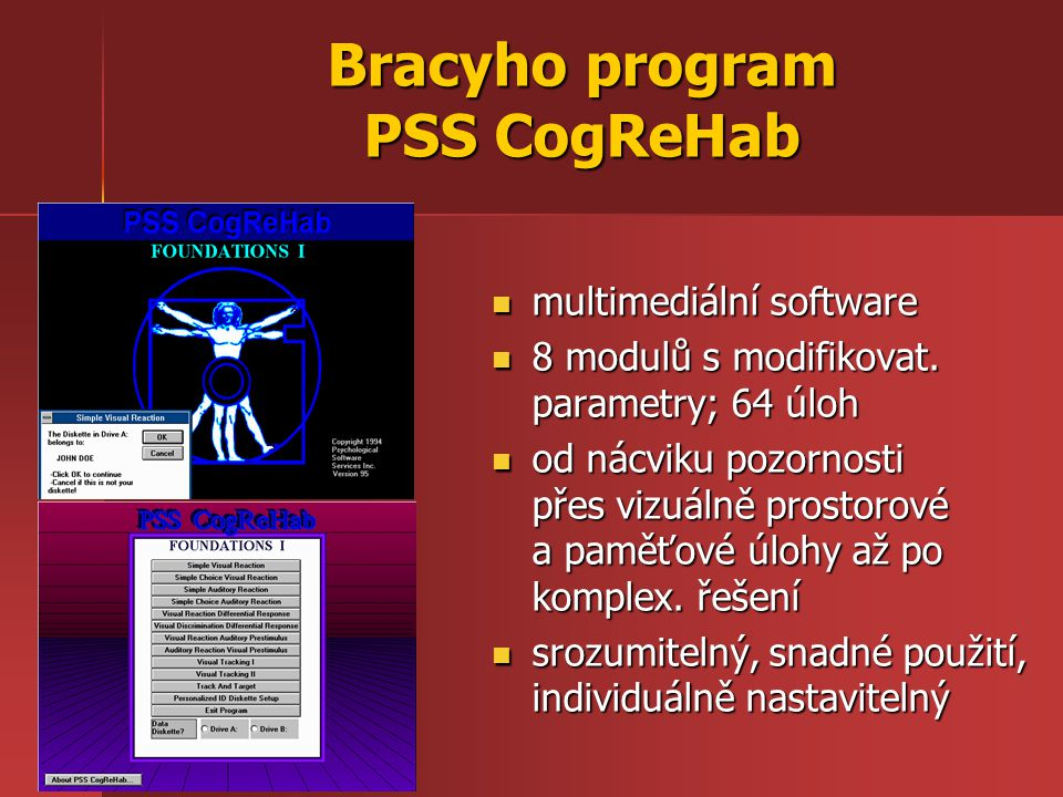 Bracyho program PSS CogReHab