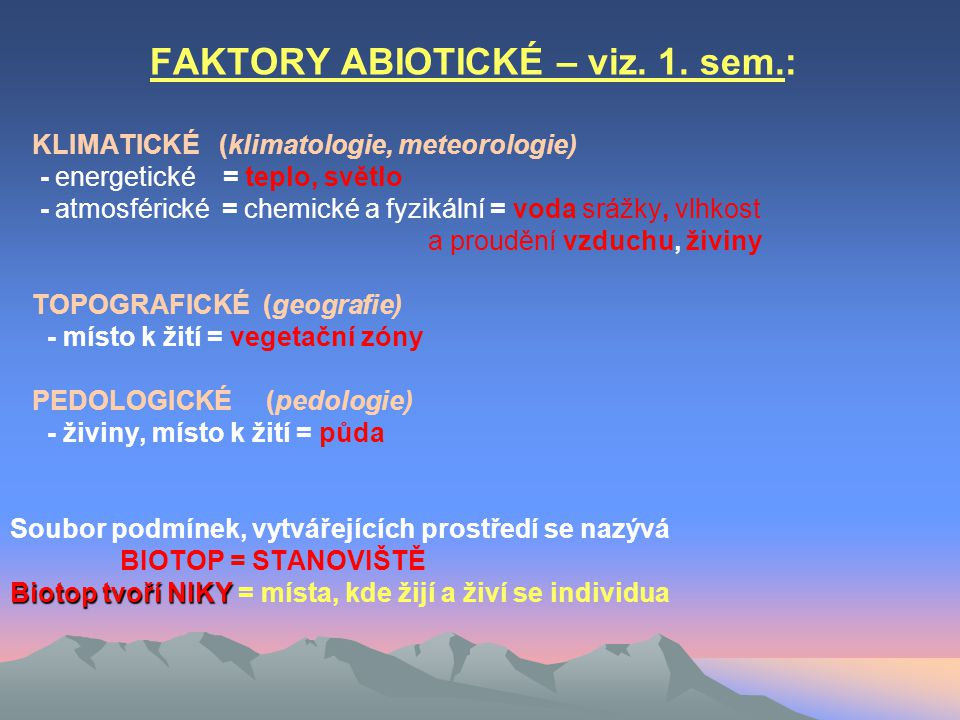FAKTORY ABIOTICKÉ – viz. 1. sem.: