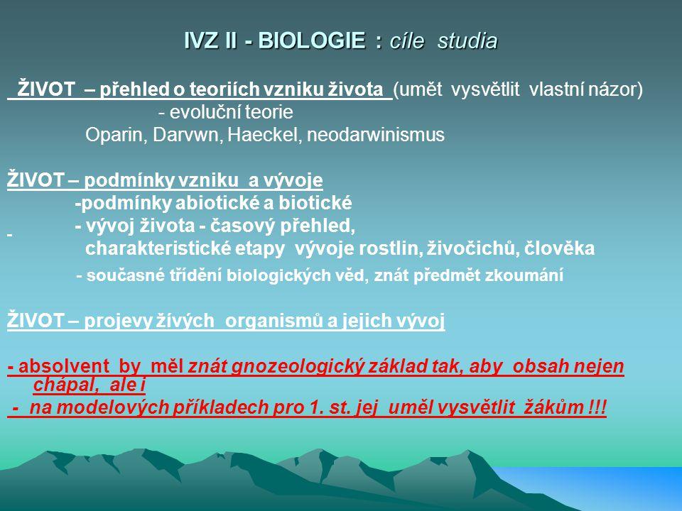 IVZ II - BIOLOGIE : cíle studia