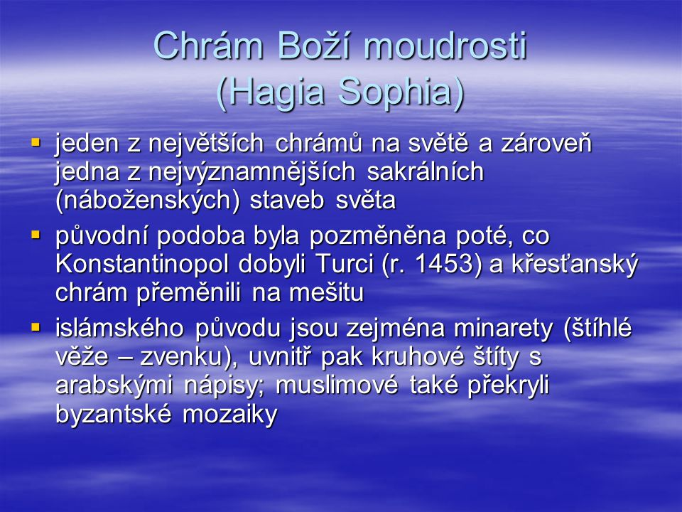 Chrám Boží moudrosti (Hagia Sophia)