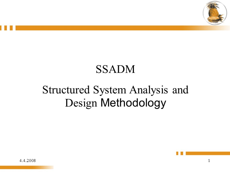 Structured System Analysis and Design Methodology
