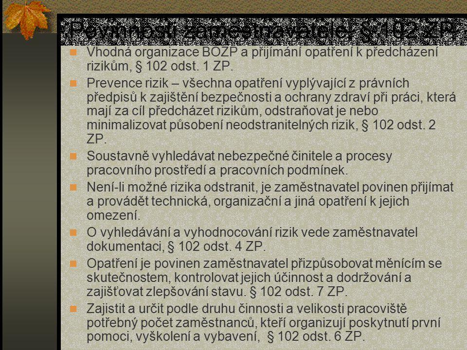 Povinnosti zaměstnavatele, § 102 ZP