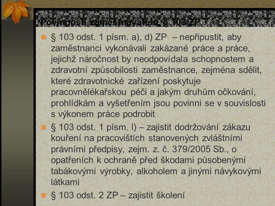 Povinnosti zaměstnavatelů, § 103 ZP