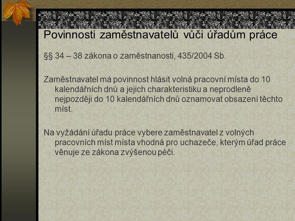 Povinnosti zaměstnavatelů vůči úřadům práce